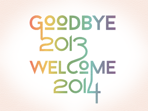 goodbye-2013-welcome2014